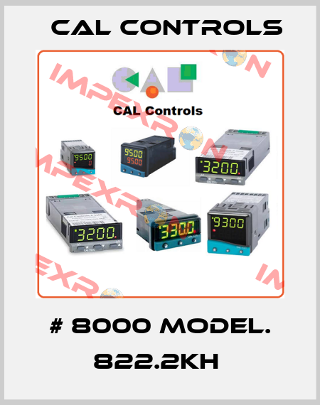 Cal Controls-# 8000 MODEL. 822.2KH  price