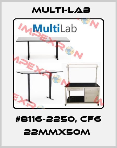 Multi-Lab-#8116-2250, CF6 22MMX50M  price