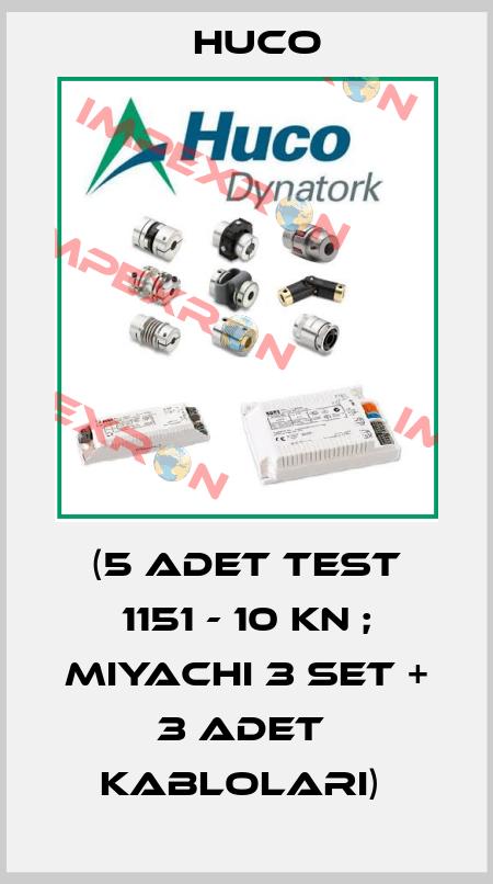 Huco-(5 ADET TEST 1151 - 10 KN ; MIYACHI 3 SET + 3 ADET  KABLOLARI)  price