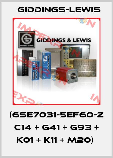 Giddings-Lewis-(6SE7031-5EF60-Z C14 + G41 + G93 + K01 + K11 + M20)  price