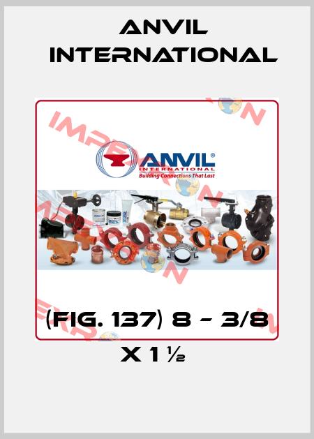 Anvil International-(FIG. 137) 8 – 3/8 X 1 ½  price