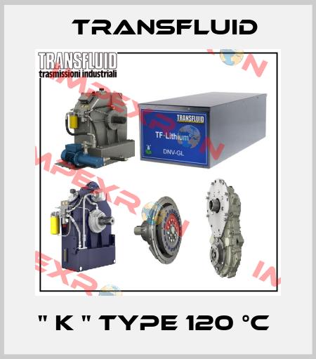 Transfluid-'' K '' TYPE 120 °C  price